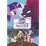 My Little Pony the Movie - Mesekönyv a mozifilm alapján